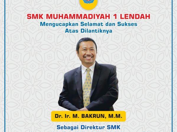 Selamat dan Sukses atas dilantiknya Dr. Ir. M. Bakrun, M.M.