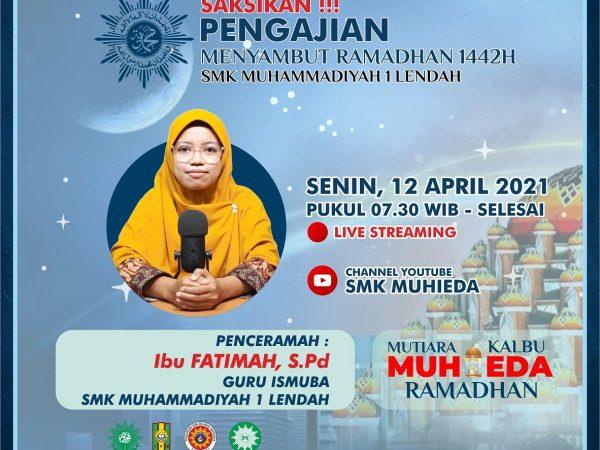Saksikan ! Pengajian sambut bulan Ramadhan 1442H